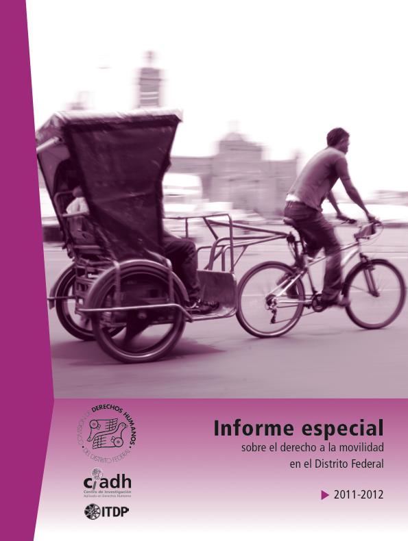 informe especial sobre el derecho a la movilidad en el DF 2011-2012