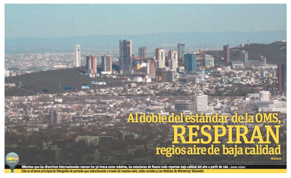 Al doble del estándar de la OMS respiran regios aire de baja calidad